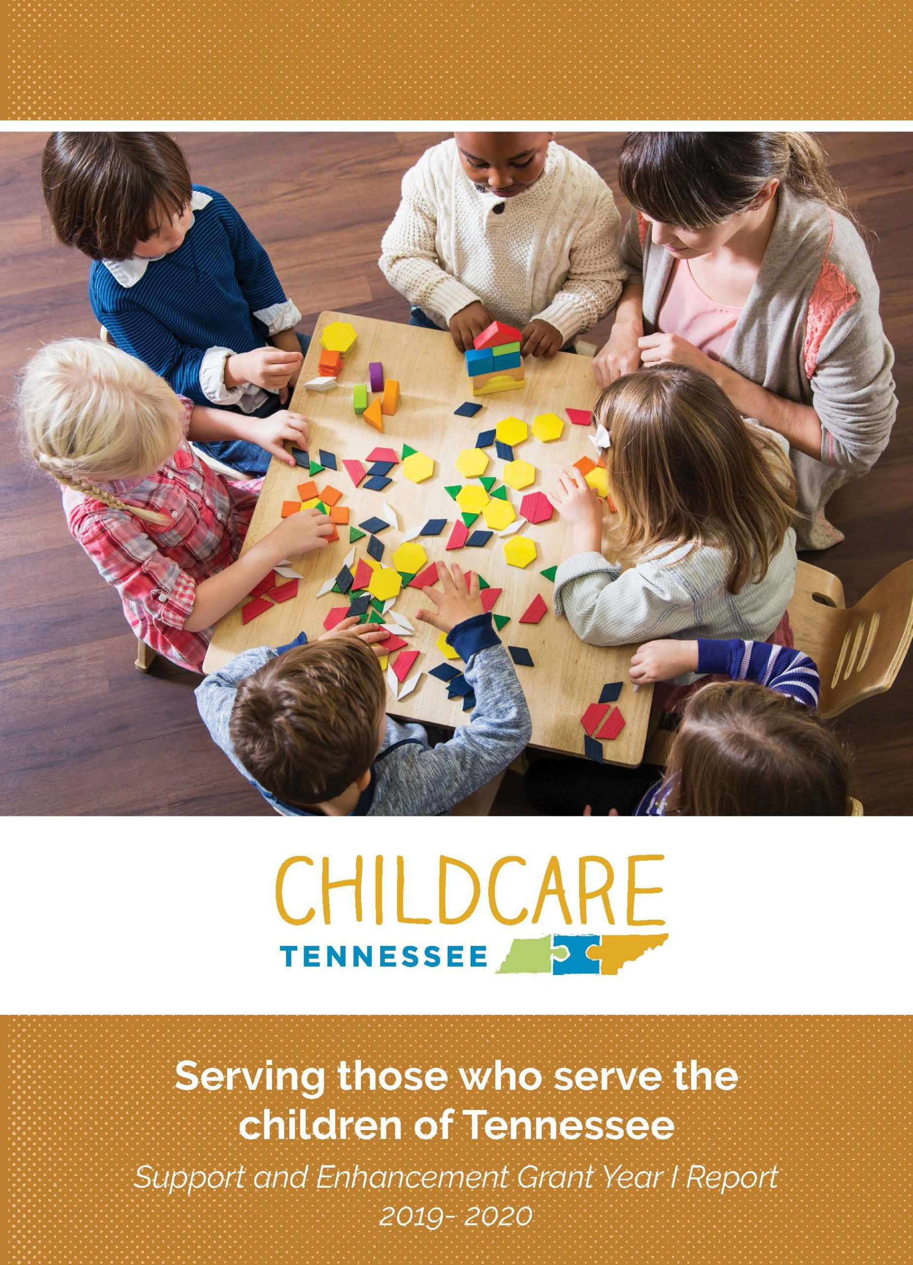ChildcareTennessee Year I Support and Enhancement Grant Report